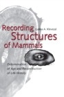 Recording Structures of Mammals - eBook
