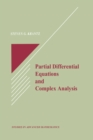 Partial Differential Equations and Complex Analysis - eBook