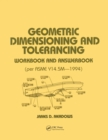 Geometric Dimensioning and Tolerancing : Workbook and Answerbook - eBook
