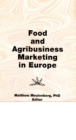 Food and Agribusiness Marketing in Europe - eBook