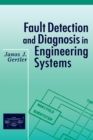 Fault Detection and Diagnosis in Engineering Systems - eBook