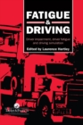 Fatigue and Driving : Driver Impairment, Driver Fatigue, And Driving Simulation - eBook