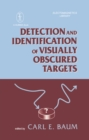 Detection And Identification Of Visually Obscured Targets - eBook