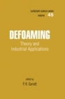 Defoaming : Theory and Industrial Applications - eBook