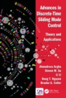 Advances in Discrete-Time Sliding Mode Control : Theory and Applications - eBook