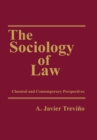 The Sociology of Law : Classical and Contemporary Perspectives - eBook