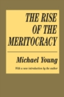The Rise of the Meritocracy - eBook
