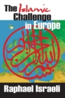 The Islamic Challenge in Europe - eBook