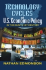 Technology Cycles and U.S. Economic Policy in the Early 21st Century - eBook