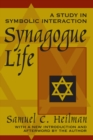 Synagogue Life : A Study in Symbolic Interaction - eBook