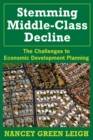 Stemming Middle-Class Decline : The Challenges to Economic Development - eBook