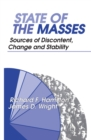 State of the Masses : Sources of Discontent, Change and Stability - eBook