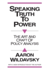 Speaking Truth to Power : Art and Craft of Policy Analysis - eBook