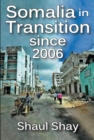 Somalia in Transition Since 2006 - eBook