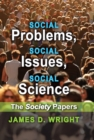 Social Problems, Social Issues, Social Science : The Society Papers - eBook