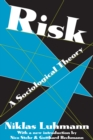 Risk : A Sociological Theory - eBook