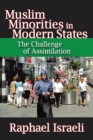 Muslim Minorities in Modern States : The Challenge of Assimilation - eBook