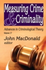 Measuring Crime and Criminality - eBook