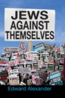 Jews Against Themselves - eBook