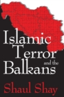 Islamic Terror and the Balkans - eBook
