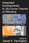 Integrated Developmental and Life-course Theories of Offending - eBook
