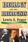Ideology and the Ideologists - eBook