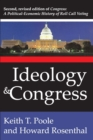 Ideology and Congress : A Political Economic History of Roll Call Voting - eBook