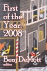 First of the Year: 2008 : Volume I - eBook