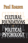 Cultural Foundations of Political Psychology - eBook