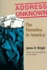 Address Unknown : The Homeless in America - eBook