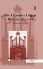 The Chamber Organ in Britain, 1600-1830 - eBook