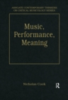 Music, Performance, Meaning : Selected Essays - eBook