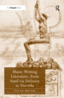 Music Writing Literature, from Sand via Debussy to Derrida - eBook