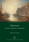 Likenesses : Translation, Illustration, Interpretation - eBook