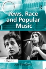 Jews, Race and Popular Music - eBook