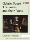 Gabriel Faure: The Songs and their Poets - eBook