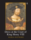 Dress at the Court of King Henry VIII - eBook