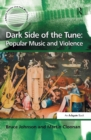 Dark Side of the Tune: Popular Music and Violence - eBook
