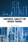 Corporate Liability for Insider Trading - eBook