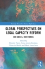 Global Perspectives on Legal Capacity Reform : Our Voices, Our Stories - eBook