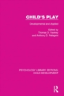 Child's Play : Developmental and Applied - eBook