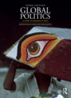 Global Politics : A New Introduction - eBook