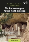 The Archaeology of Native North America - eBook