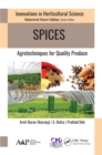 Spices : Agrotechniques for Quality Produce - eBook