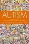 Autism : A New Introduction to Psychological Theory and Current Debate - eBook