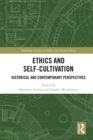 Ethics and Self-Cultivation : Historical and Contemporary Perspectives - eBook