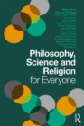 Philosophy, Science and Religion for Everyone - eBook