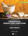 Handbook of Pharmaceutical Manufacturing Formulations, Third Edition : Volume Three, Liquid Products - eBook