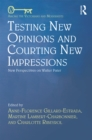 Testing New Opinions and Courting New Impressions : New Perspectives on Walter Pater - eBook