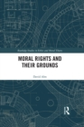 Moral Rights and Their Grounds - eBook